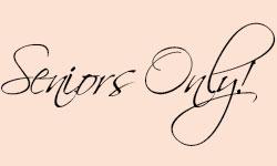 Seniors Only!